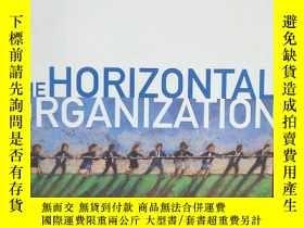 二手書博民逛書店The罕見Horizontal Organization : W