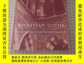 二手書博民逛書店Ruskinian罕見Gothic: The Architect
