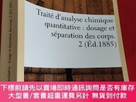 二手書博民逛書店Traite罕見D Analyse Chimique Quantitative: Dosage Et Separa