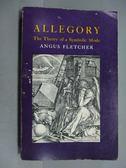 【書寶二手書T7/原文小說_IOF】Allegory_Angus Fletcher