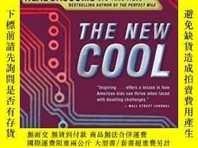 二手書博民逛書店The罕見New Cool: A Visionary Teacher His First Robotics Tea