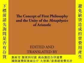 二手書博民逛書店The罕見Concept Of First Philosophy And The Unity Of The Met