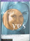【書寶二手書T1/原文小說_NGY】She Said Yes_Misty Bernall