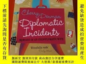 二手書博民逛書店Diplomatic罕見Incidents: The Memoi