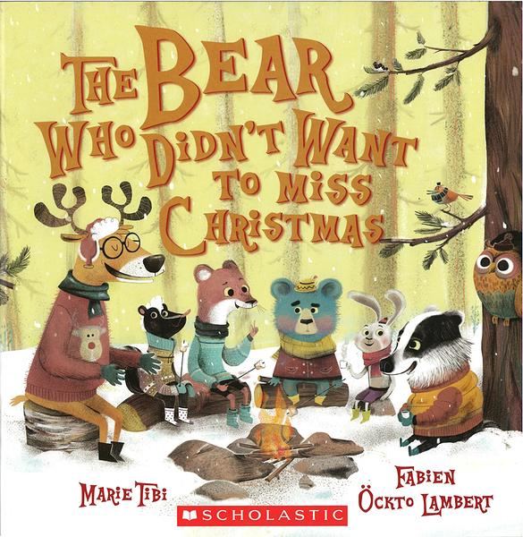 【麥克書店】THE BEAR DON'T WANT TO MISS  CHRISTMAS/ 英文繪本《主題:聖誕節》