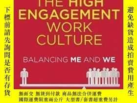二手書博民逛書店The罕見High Engagement Work Culture: Balancing Me And We-高敬