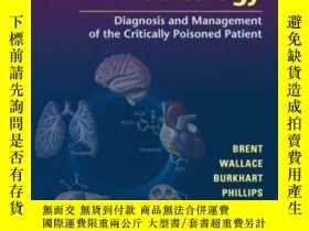 二手書博民逛書店Critical罕見Care Toxicology: Diagnosis and Management of th