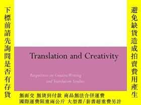 二手書博民逛書店Translation罕見And Creativity-翻譯與創造力Y436638 Manuela Perte