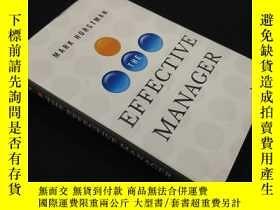 二手書博民逛書店The罕見Effective Manager (硬精裝)Y14411 Horstman, Mark Wiley
