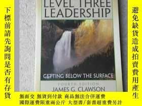 二手書博民逛書店Level罕見Three Leadership: Getting