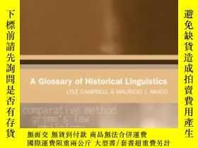 二手書博民逛書店A罕見Glossary Of Historical LinguisticsY256260 Campbell,