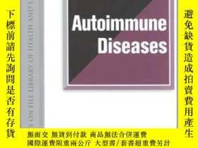 二手書博民逛書店The罕見Encyclopedia of Autoimmune Disease-自身免疫性疾病百科全書Y361