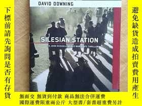 二手書博民逛書店Silesian罕見Station by David Downi