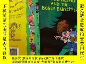 二手書博民逛書店HORRID罕見HENRY AND THE BOGEY BABYSITTER:可怕的亨利和那個可怕的保姆 Y2