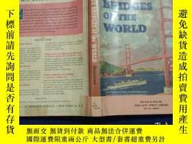 二手書博民逛書店FAMOUS罕見BRID GES OF THE WORLDY22