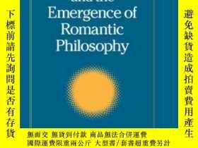 二手書博民逛書店Friedrich罕見Schlegel And The Emergence Of Romantic Philoso