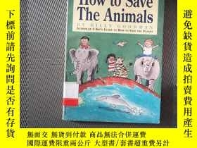 二手書博民逛書店A罕見KIDS GUIDE TO How to Save The AnimalsY239696 BILLY G