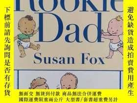 二手書博民逛書店Rookie罕見Dad(英文原版)Y169804 Susan F