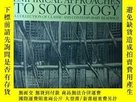 二手書博民逛書店英文原版:Empirical罕見approaches to sociologyY367822 Gregg Le