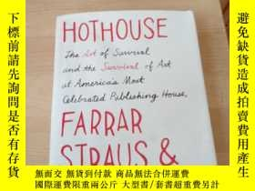 二手書博民逛書店Hothouse:罕見The Art Of Survival And The Survival Of Art At
