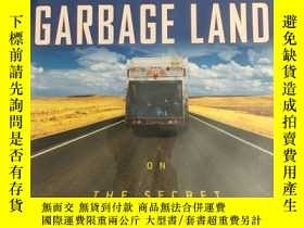二手書博民逛書店Garbage罕見Land: On the Secret Tra