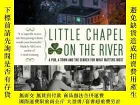 二手書博民逛書店Little罕見Chapel On The RiverY364682 Bounds, Gwendolyn Ha