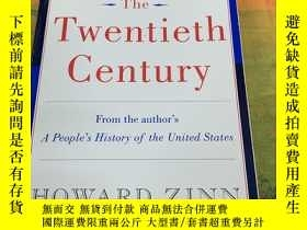 二手書博民逛書店The罕見Twentieth Century 二十世紀 英文原版 進口英語書籍Y269947 Zinn har