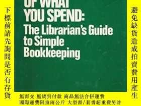 二手書博民逛書店Keeping罕見Track Of What You Spend: A Librarian s Guide To