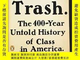二手書博民逛書店White罕見Trash-白色垃圾Y436638 Nancy Isenberg Penguin Books,
