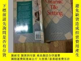 二手書博民逛書店Ceramic罕見Tile SettingY15196