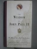 【書寶二手書T5/原文書_NEO】La Sabiduría De Juan Pablo II_Nick Bakalar