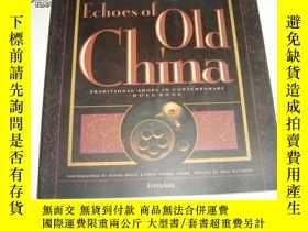 二手書博民逛書店Echoes罕見of Old China 舊中國的回聲【12開精