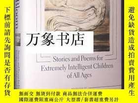 二手書博民逛書店Harold罕見Bloom 布魯姆 : Stories and Poems for Extremely Intel
