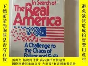 二手書博民逛書店In罕見Search of The ReaI AmerIca A chaiienge to the chaos o