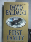 【書寶二手書T8/原文小說_OAK】First Family_David Baldacci