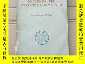 二手書博民逛書店exploring罕見the structure of matter(P1354)Y173412