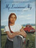 【書寶二手書T4/原文小說_ODM】My Louisiana Sky_Kimberly Willis Holt