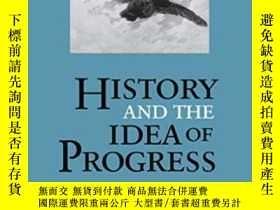 二手書博民逛書店History罕見And The Idea Of Progress-歷史與進步思想Y436638 Arthur