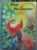 【書寶二手書T9/少年童書_YFT】Pico the Gnome_Martina Muller