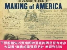 二手書博民逛書店Slavery罕見And The Making Of AmericaY255174 Horton, James