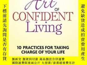 二手書博民逛書店The罕見Art Of Confident LivingY255562 Bryan Robinson Ph.d