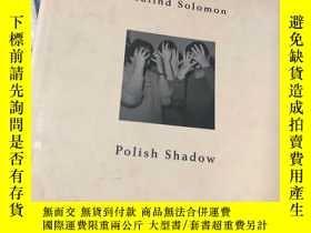 二手書博民逛書店Rosalind罕見Solomon: Polish ShadowY343753 Rosalind Solomo