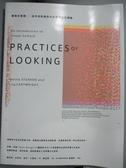 【書寶二手書T1/大學藝術傳播_QFA】觀看的實踐-給所有影像世代的視覺文化導論_瑪莉塔