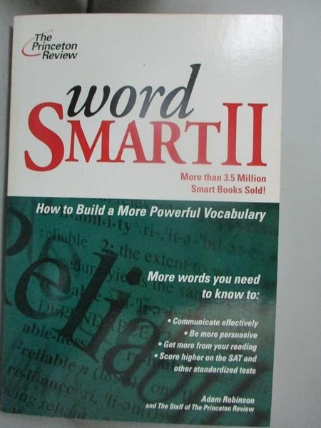 【書寶二手書T8/科學_GIY】Word Smart II: How to Build a More Educated Vocabulary_Princeton Review