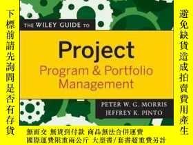 二手書博民逛書店The罕見Wiley Guide to Project, Program, and Portfolio Manag