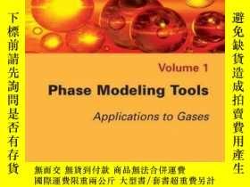 二手書博民逛書店Phase罕見Modeling Tools: Applications to GasesY410016 Mic