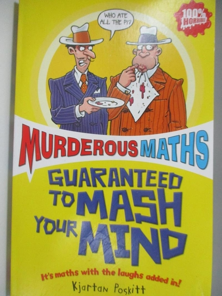 【書寶二手書T2/兒童文學_ASN】Murderous Maths Guaranteed to Mash Your Mind_Kjartan Poskitt