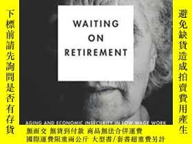 二手書博民逛書店Waiting罕見On Retirement-等待退休Y436638 Mary Gatta Stanford
