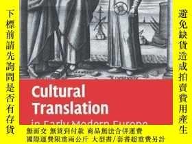 二手書博民逛書店Cultural罕見Translation In Early Modern EuropeY256260 Bur