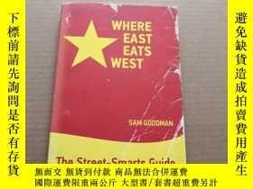 二手書博民逛書店WHERE罕見EAST EATS WESTY6886 Sam G